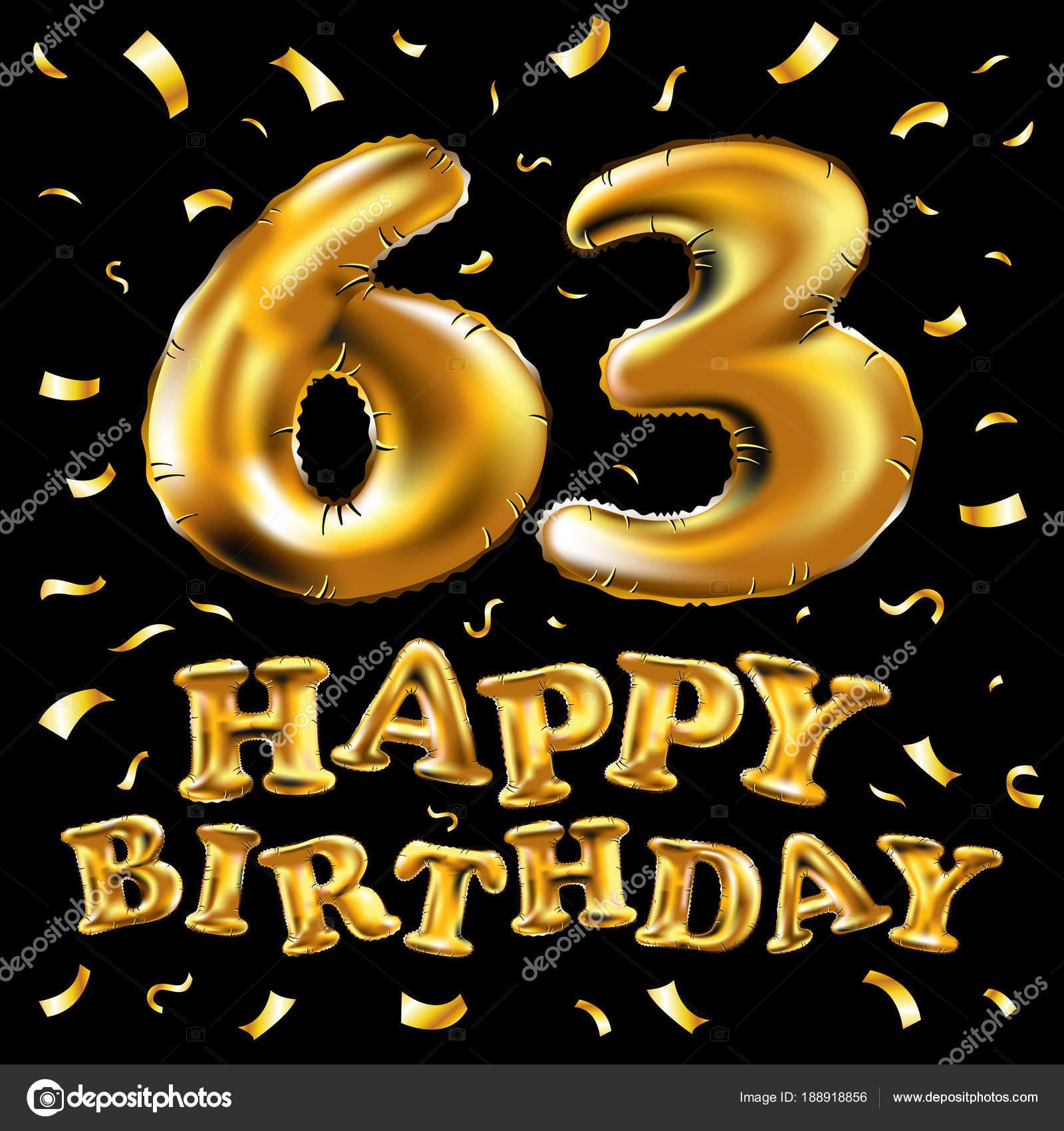 63 születésnapi köszöntő Boldog születésnapot 63th ünnepi arany lufi és konfetti arany  63 születésnapi köszöntő