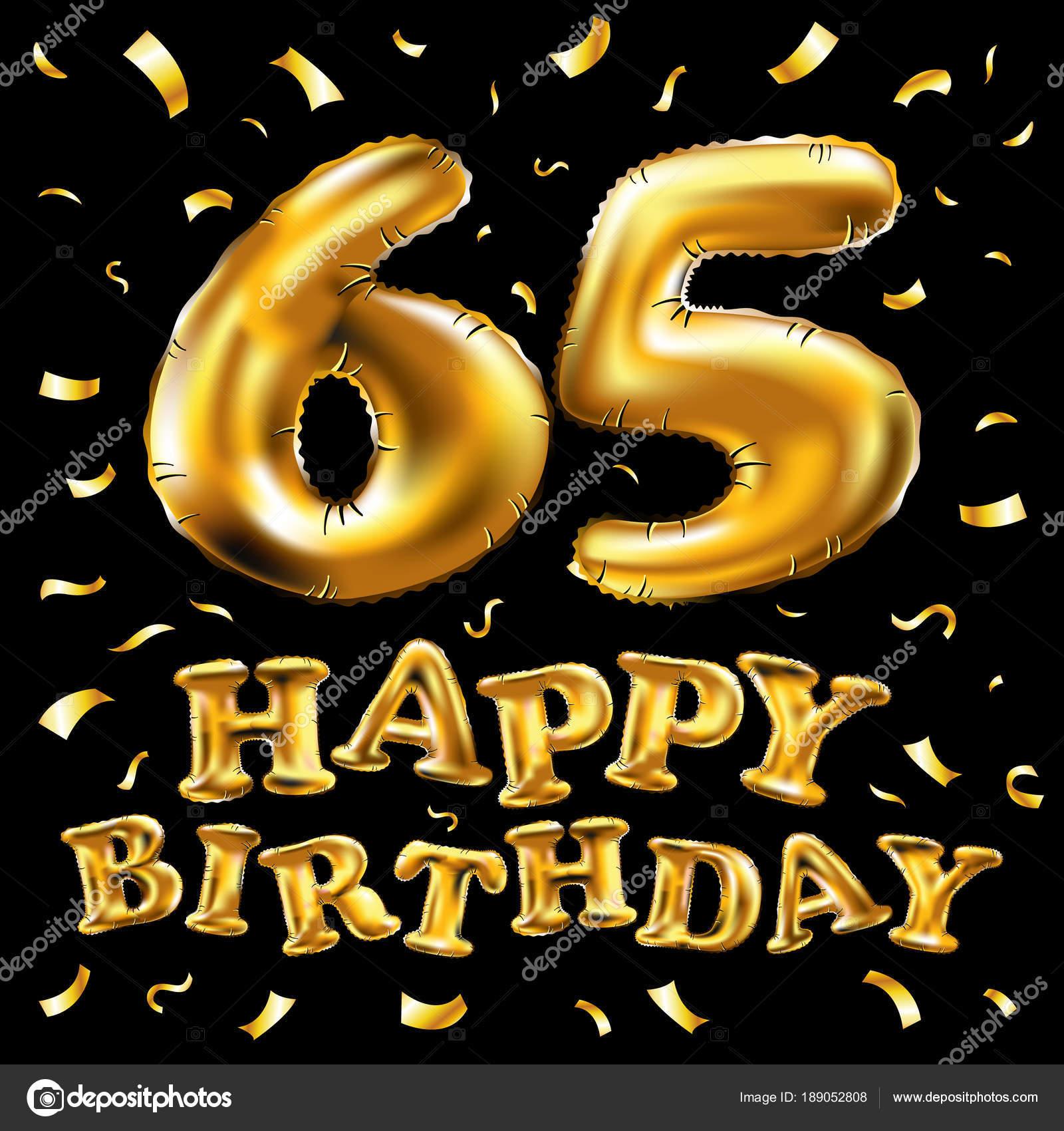 Vektor Alles Gute Zum Geburtstag 65 Feier Gold Ballons
