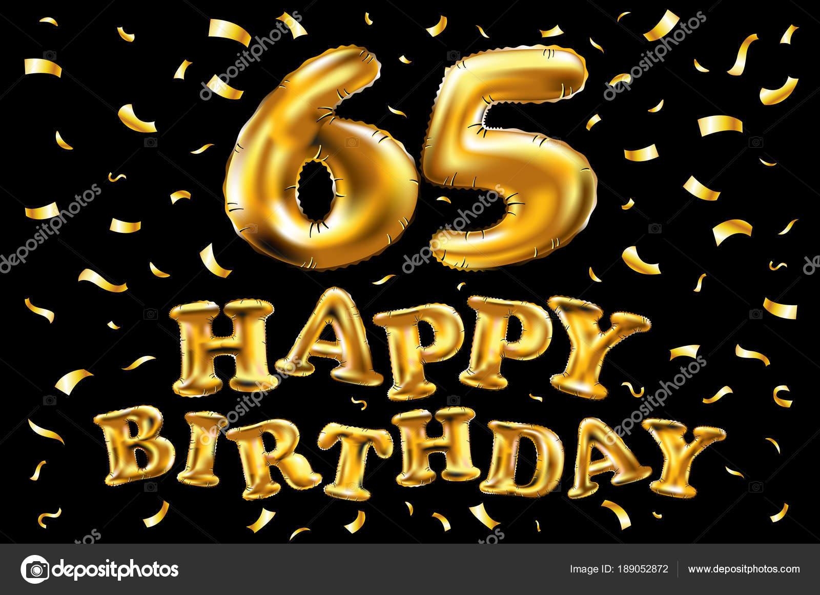 Auguri Buon Compleanno 65 Anni.Vettore Di Buon Compleanno 65th Celebrazione Oro Palloncini