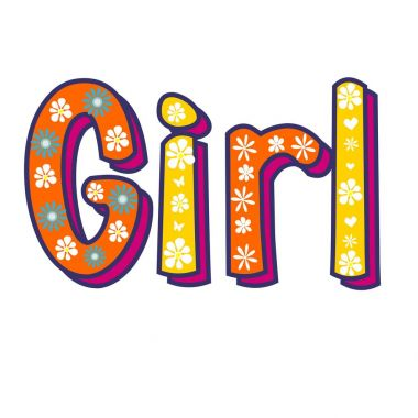 Girl poster hand written lettering. White background and colored lettering.