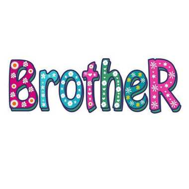 Brother -Bright Vector Inscription .
