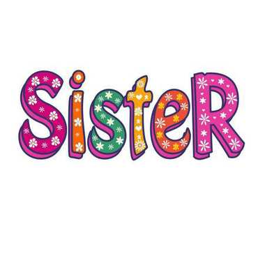 Sister-Bright Vector Inscription . Can be used as T-shirt print, sticker, etc.