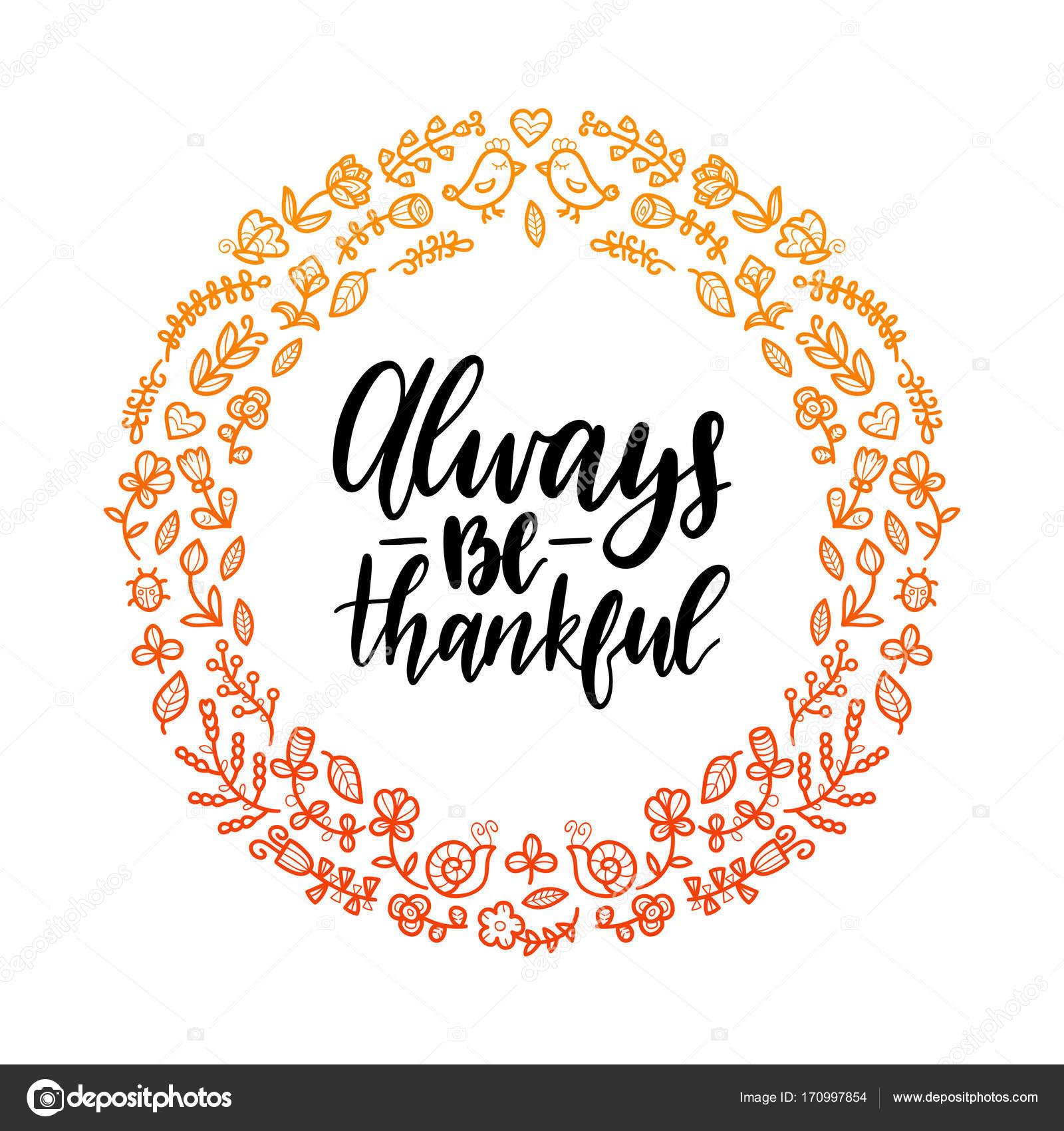 Siempre ser agradecido Letras de marco flores redondo — Vector de ...