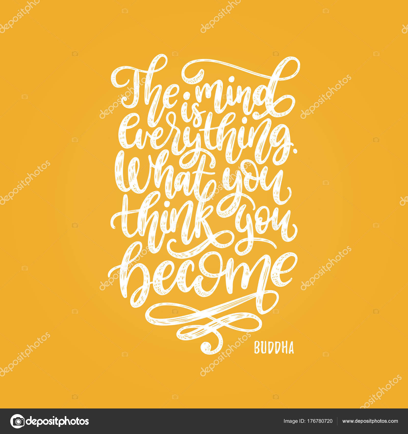 Mind Everything What You Think You Become Handwritten Buddha Phrase