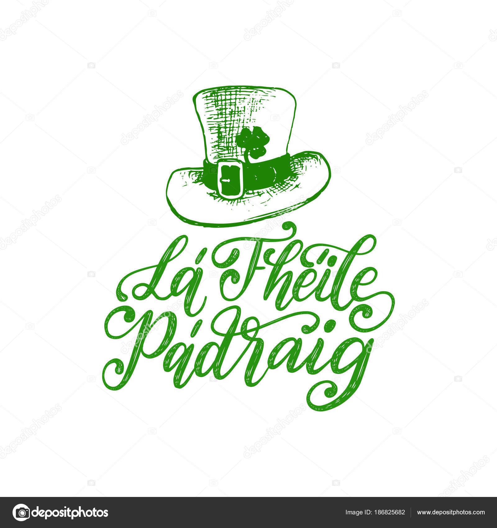 Traducción Frase Manuscrita Irlandés Santo Patrick Día Para
