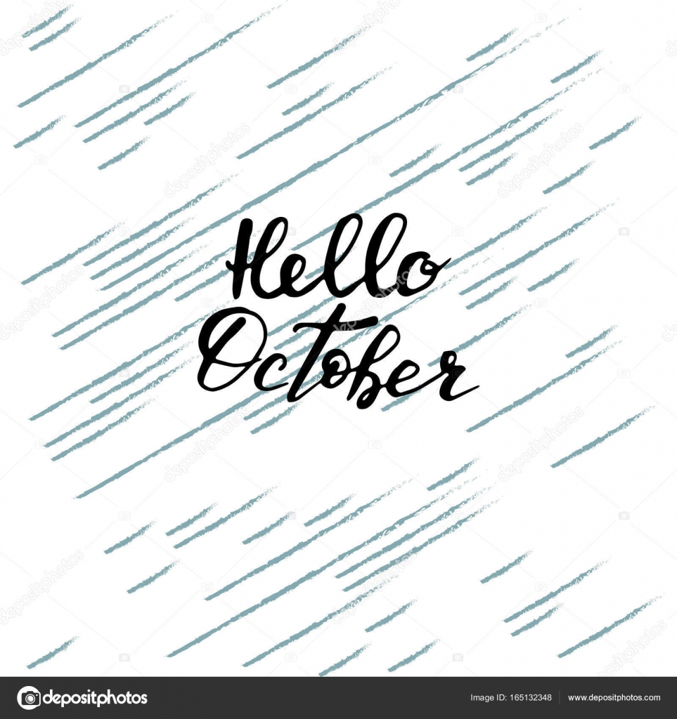 Hello October Hand Lettering QuotesModern Motivation Calligra Stock Vector