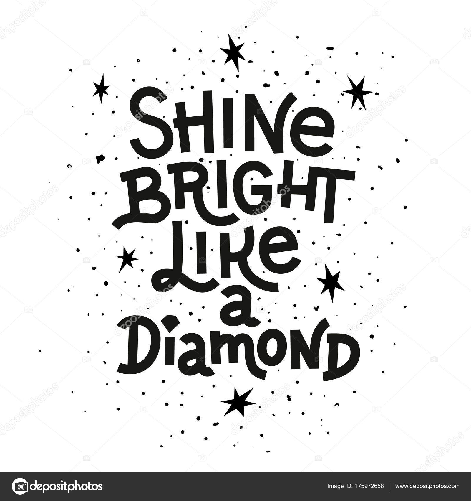 like quote quotes shine diamond bright a picture