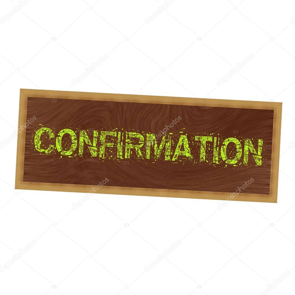 Texto de confirmación amarillo sobre fondo marrón madera de cuadro ...
