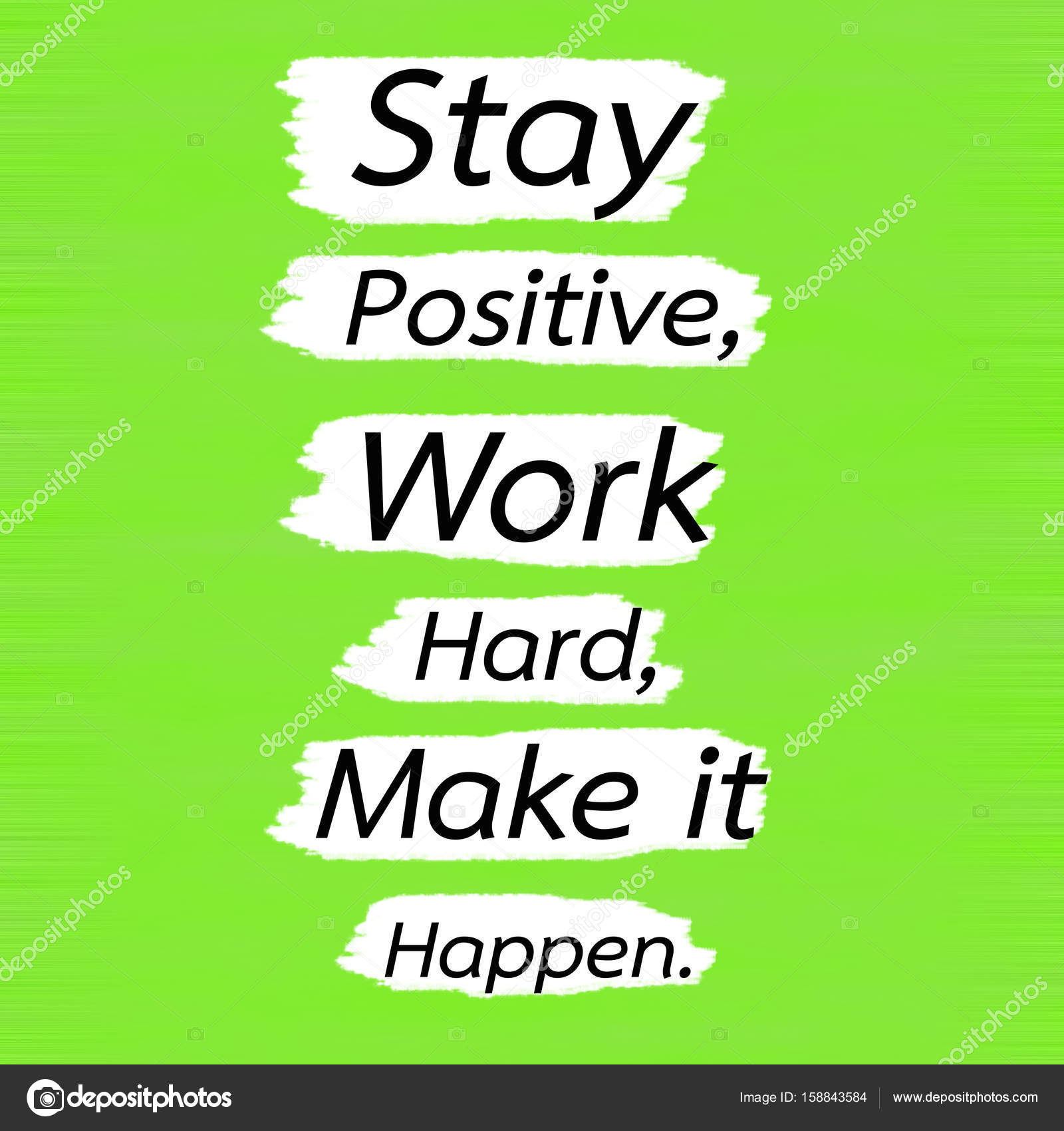 Stay Positive Work Hard Make It Happen Wallpaper Stay