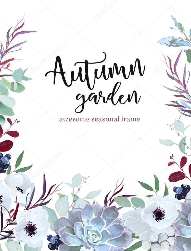 Autumn plants vector design frame arranged from anemone, eucalyp