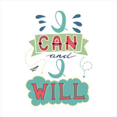 I Can And I Will. Inspirational and motivational hand drawn lettering poster