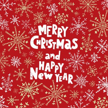 Merry Christmas and Happy New Year. Hand drawn lettering on the snowflakes background.