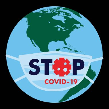 Medical protective mask with the text Stop Coranovirus Covid worn on a globe with a map of America Vector, illustration, isolate, on a black background stock vector