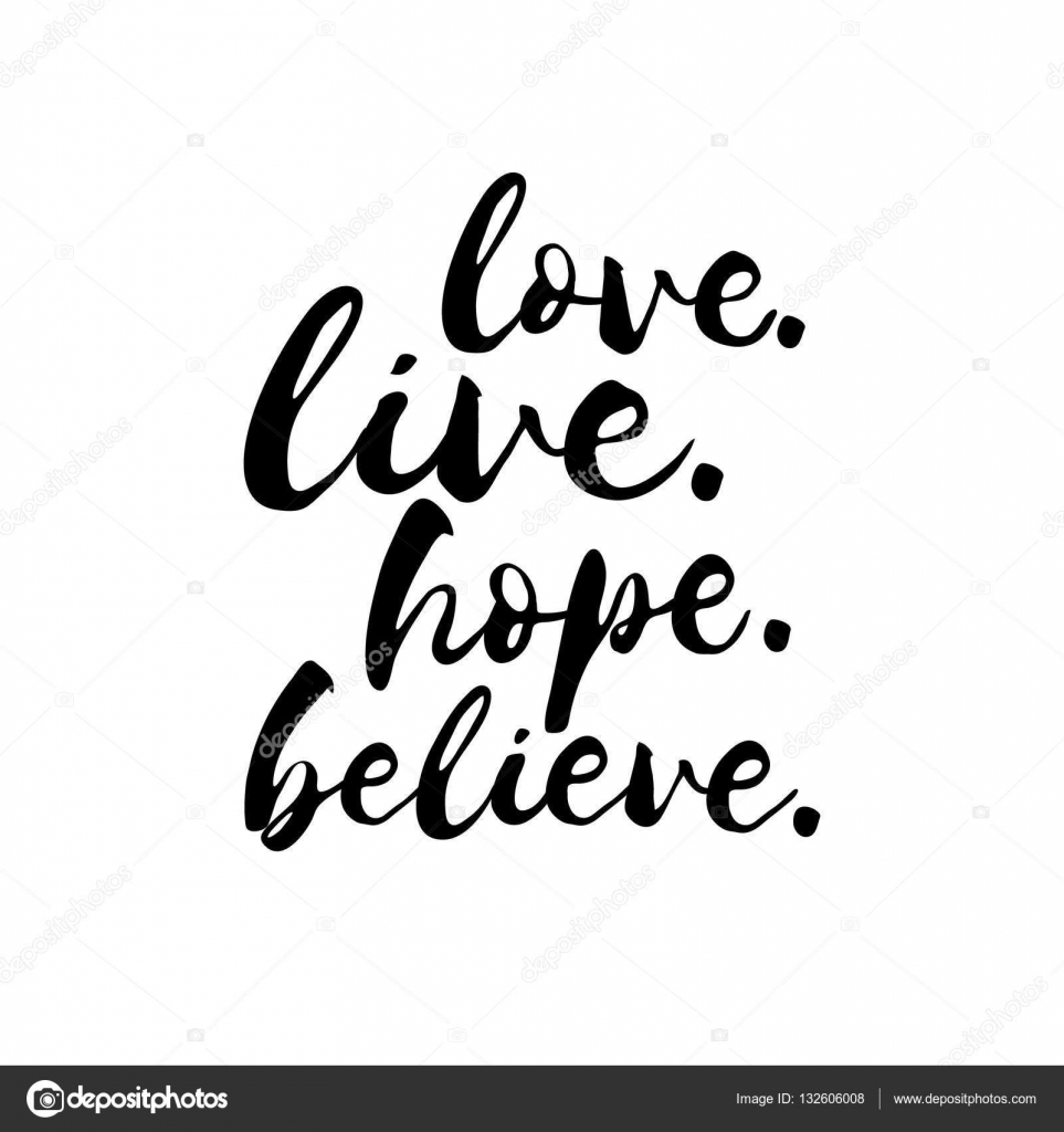 Quote On Love Love Live Hope Believe  Inspirational Valentines Day Romantic