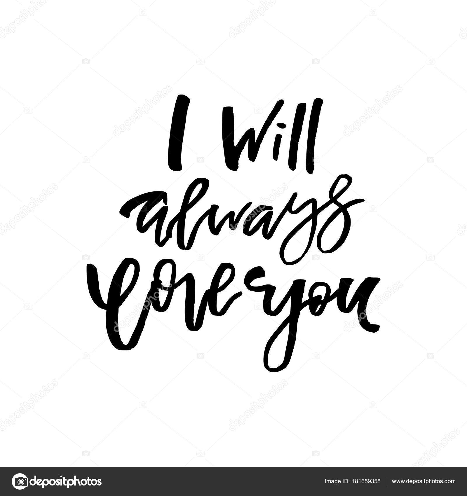 i will always love you happy valentines day card with calligra
