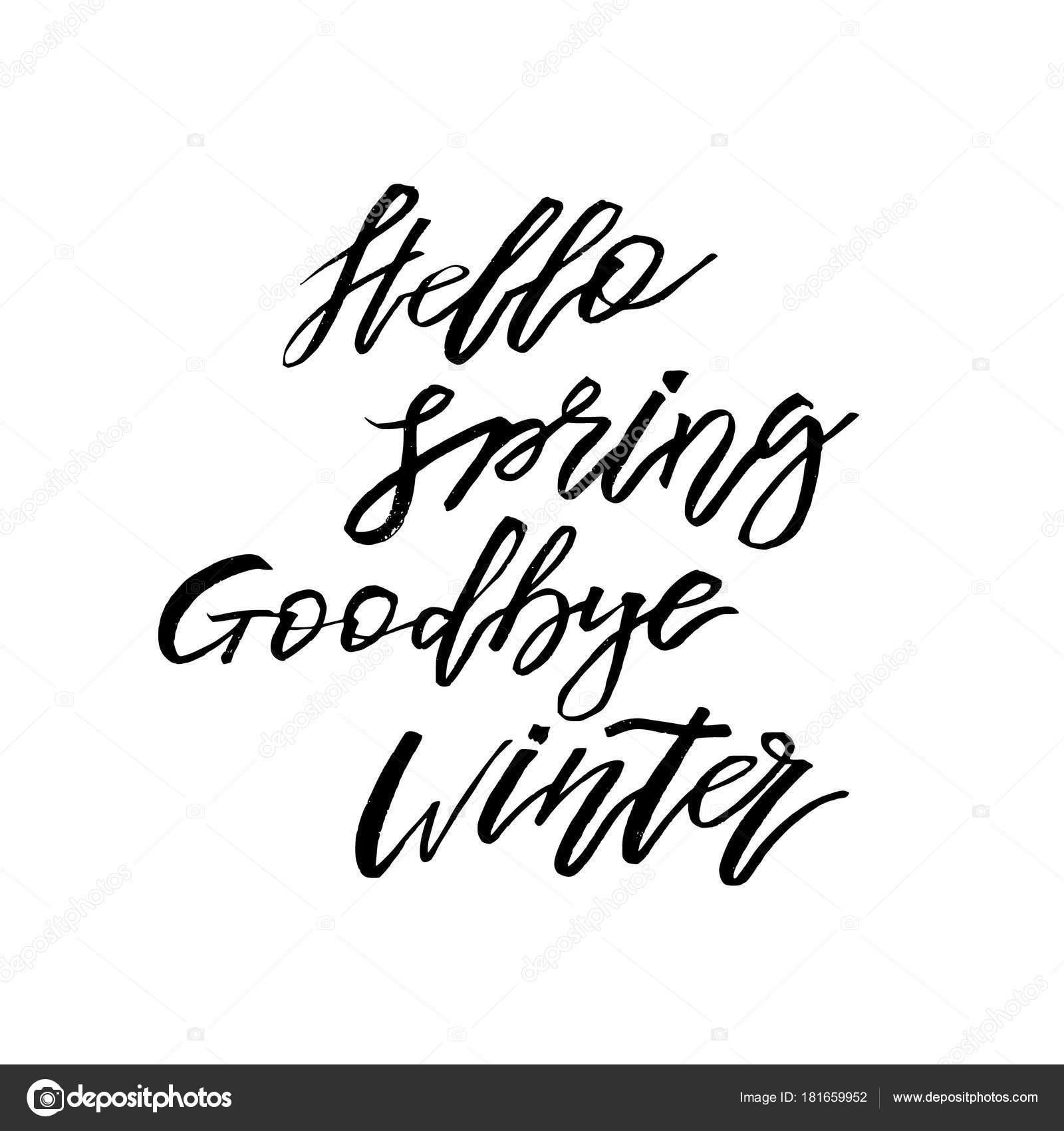 goodbye winter hello spring quotes hello spring goodbye winter