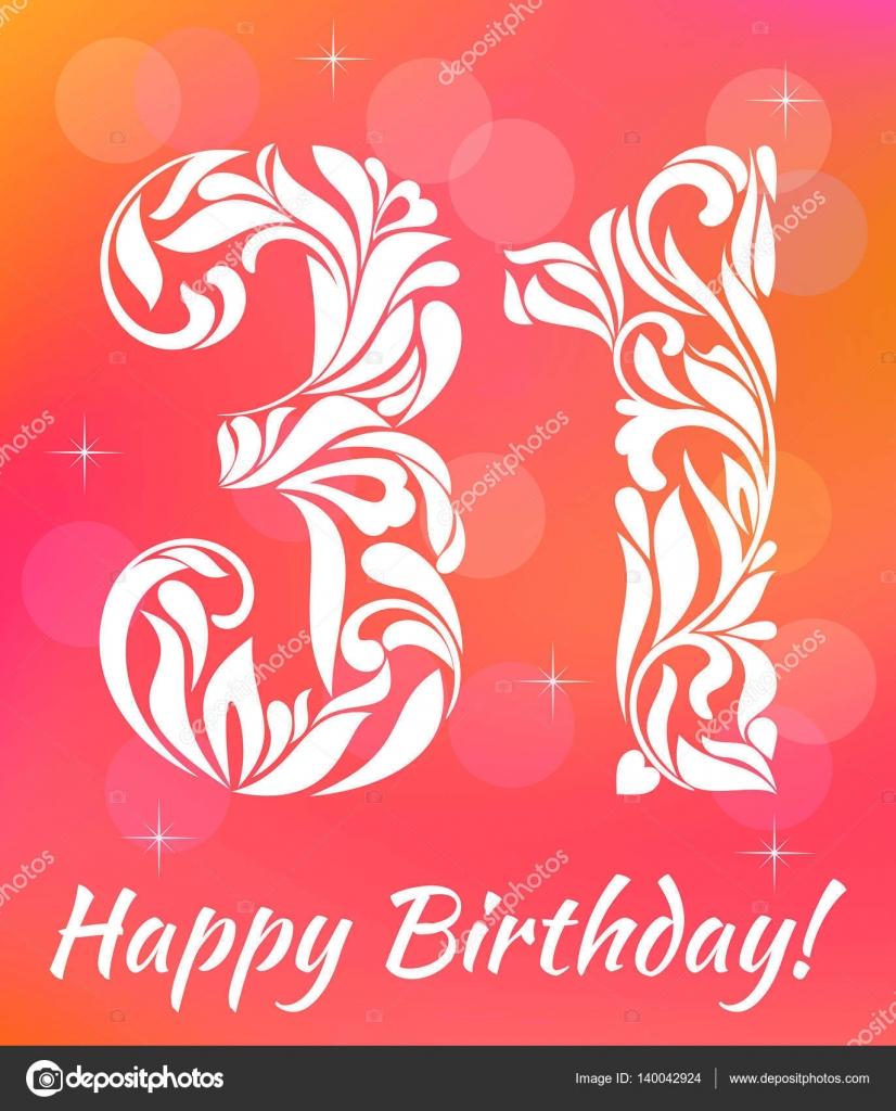 Bright Greeting card Template. Celebrating 31 years birthday ...