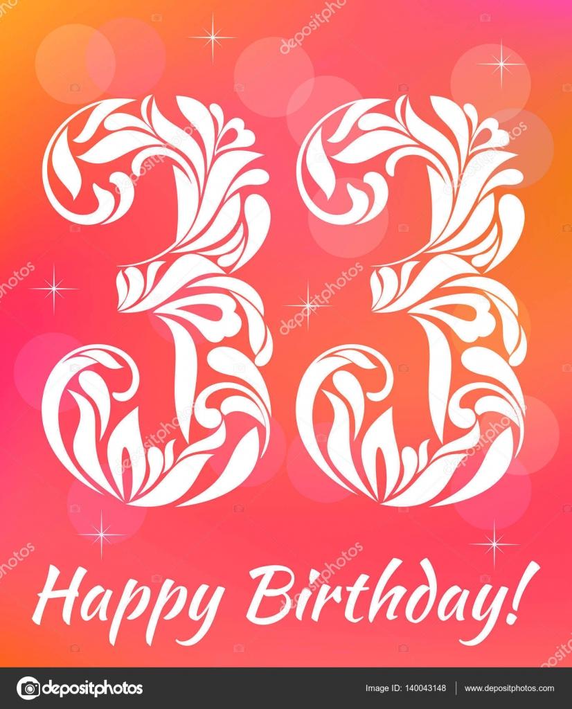 přání k narozeninám 33 let Světlé pohlednici šablony. Narozeniny slaví 33 let. Ozdobné písmo  přání k narozeninám 33 let