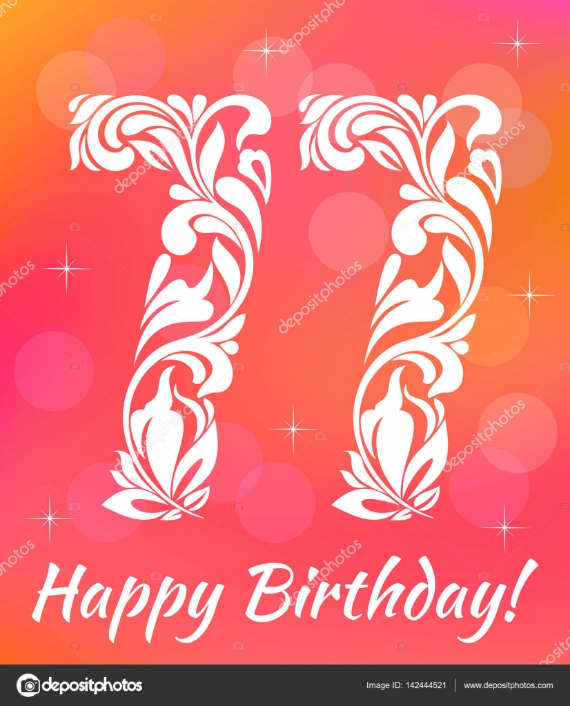 Bright Greeting Card Template Celebrating 77 Years Birthday Decorative Font With Swirls And Floral Elements Stock Illustration