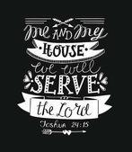 Hand Schriftzug mich und mein Haus werden wir dem Herrn auf schwarzem Hintergrund dienen