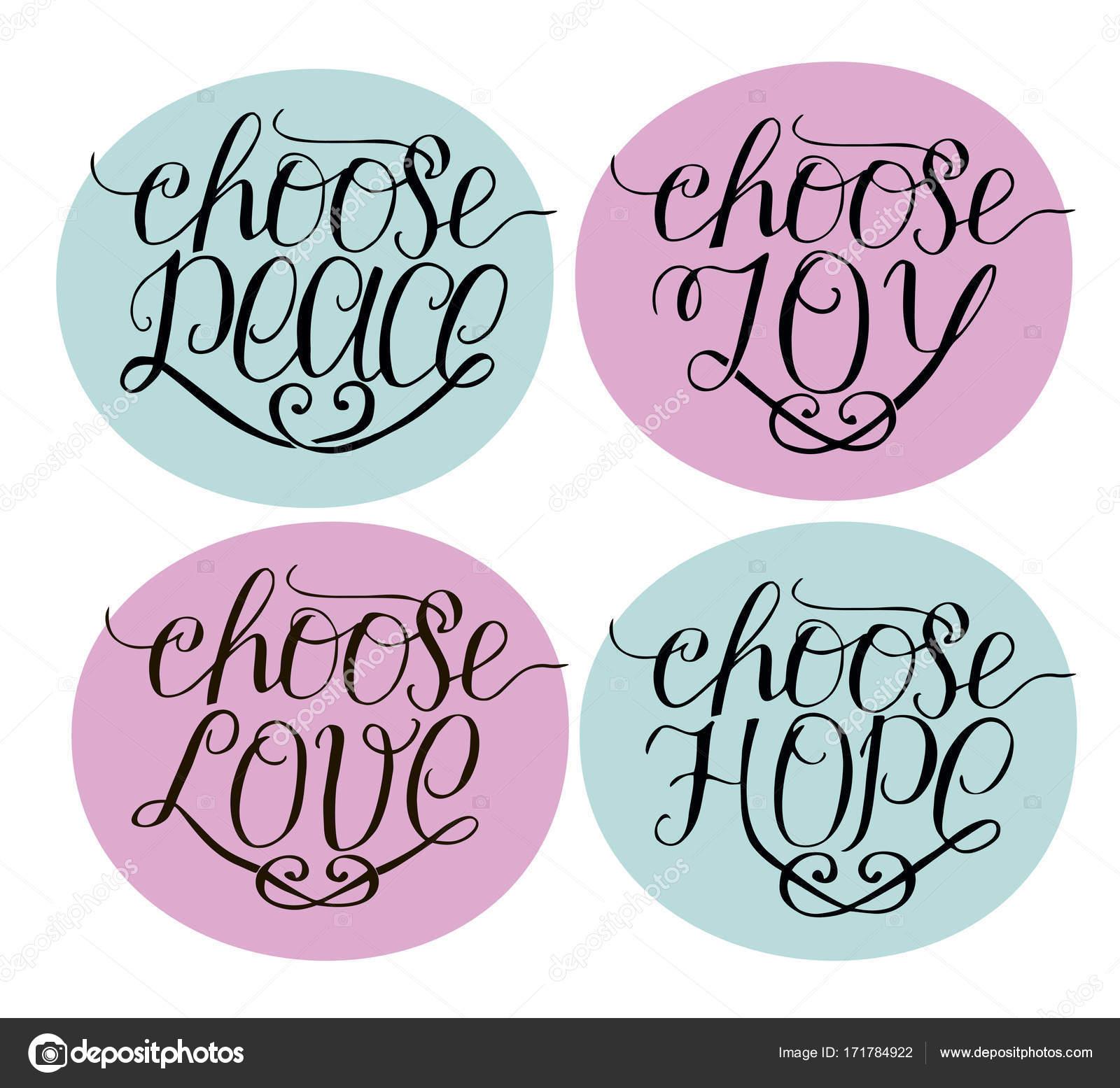 Mano Letras Elige Alegria Paz Amor Esperanza Vector De Stock