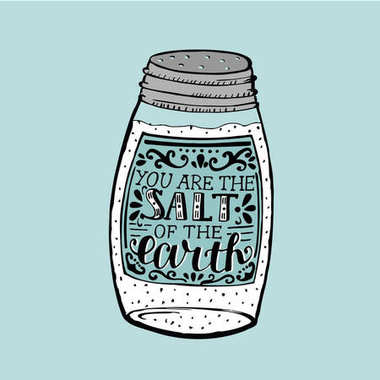 Hand lettering You are the salt of the earth, made on saltcellar
