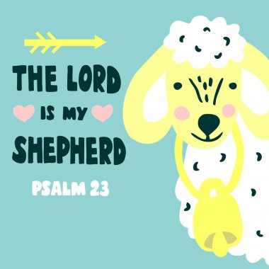 Hand lettering and bible verse The Lord is my shepherd with sheep. Psalm 23