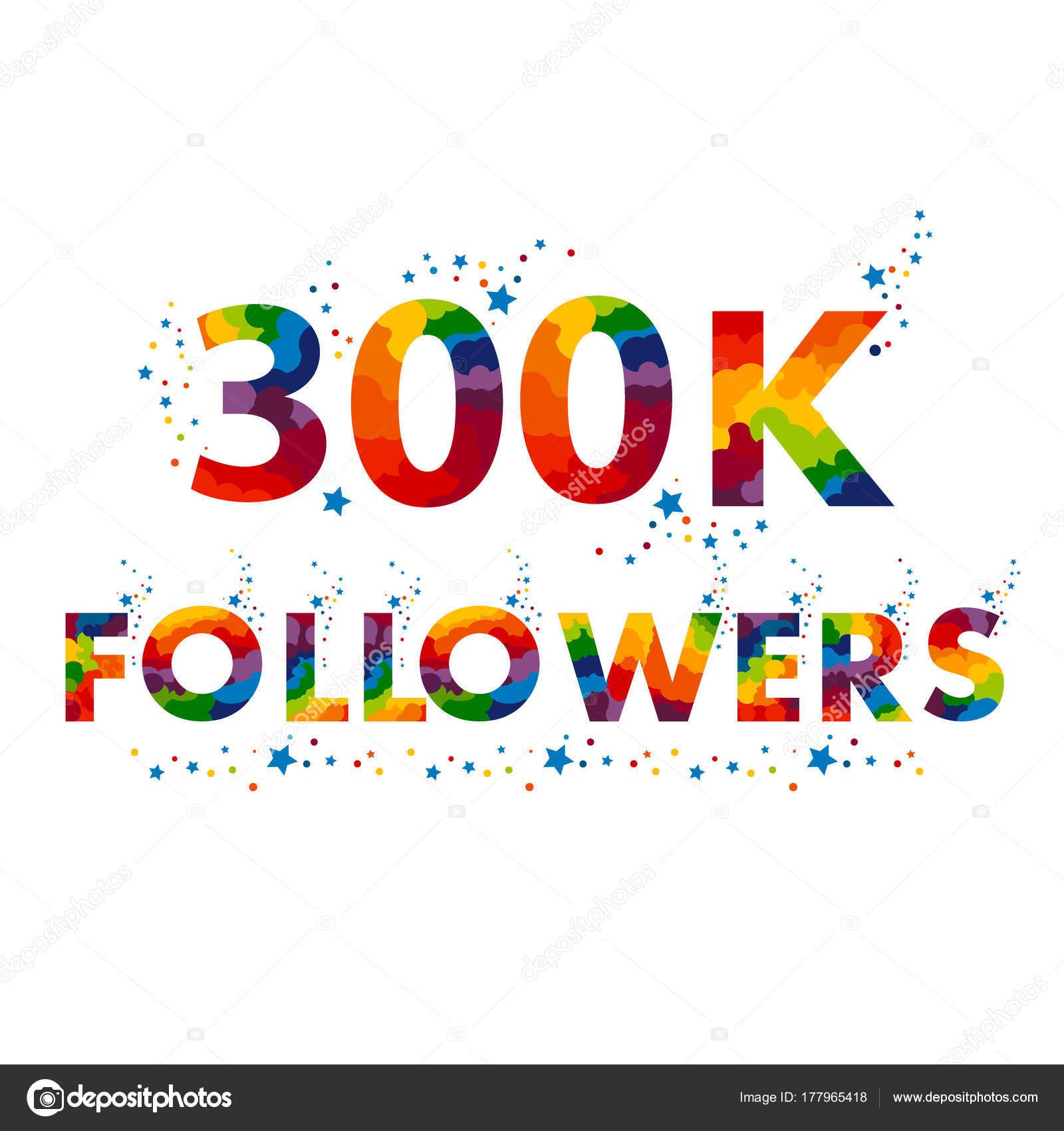 300K three hundred thousand followers — Stock Vector