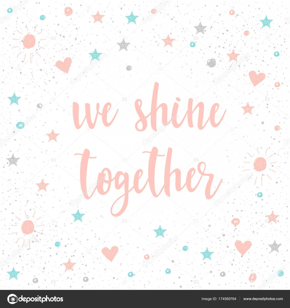 We Shine Together Handwritten Romantic Quote Lettering Stock