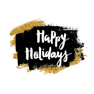 Happy holidays sign. Hand drawn lettering.