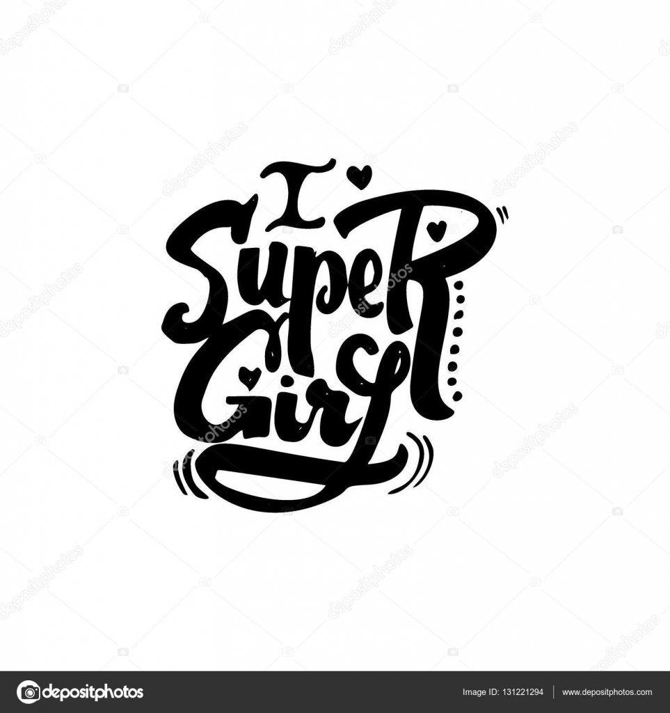 Super Girl Hand Lettering Text Badge Drawn By Using The Skills Of Calligraphy And Collected In Accordance With Rules Typography