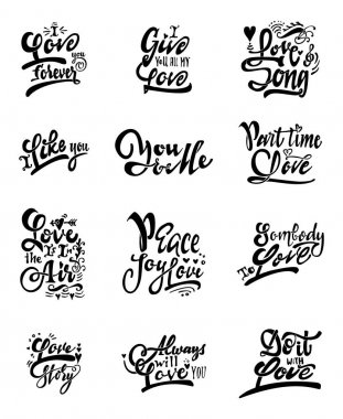 Set letteirng quotes about love. It can be used to design prints, stamps, posters, clip art vector
