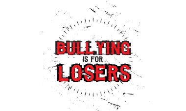 bullying is for losers vector