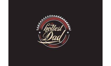 hottest dad logo vector