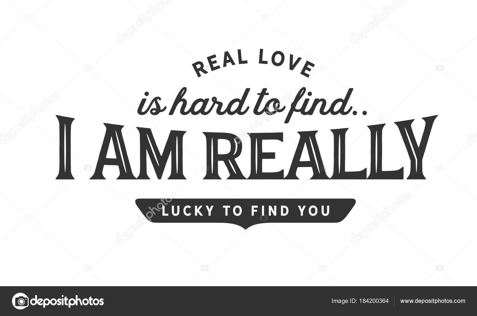 Wahre Liebe Ist Schwer Finden Ich Bin Wirklich Glücklich Sie