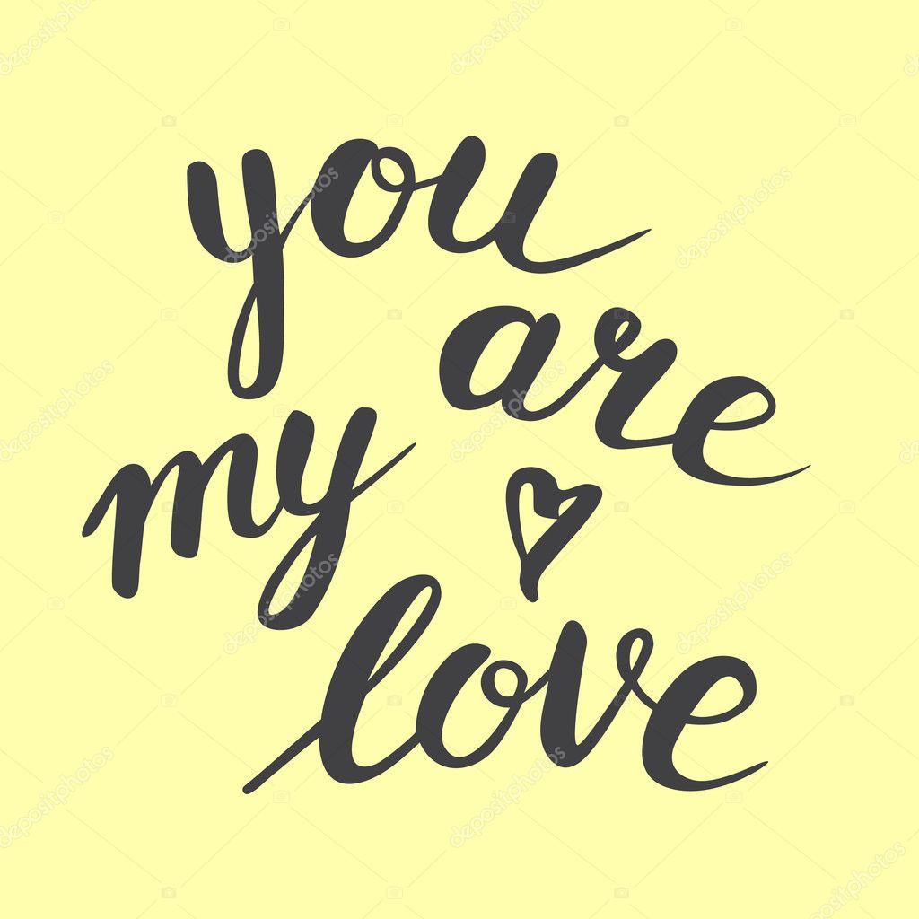 Kalligrafische Zin You Are My Love Op Gele Achtergrond