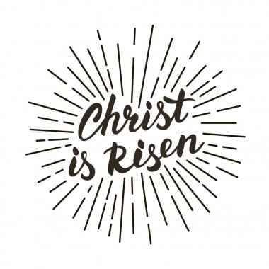Christ is risen! Modern black and white lettering poster.