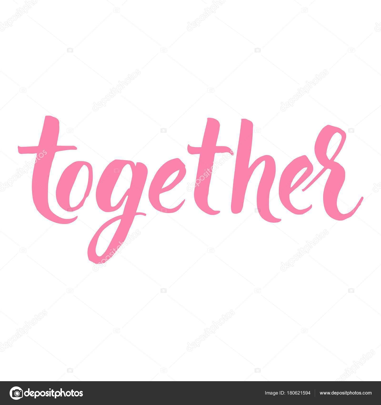 Juntos Mão Escrita Caligráfica Frase Para Desenhos Dia Dos Namorados