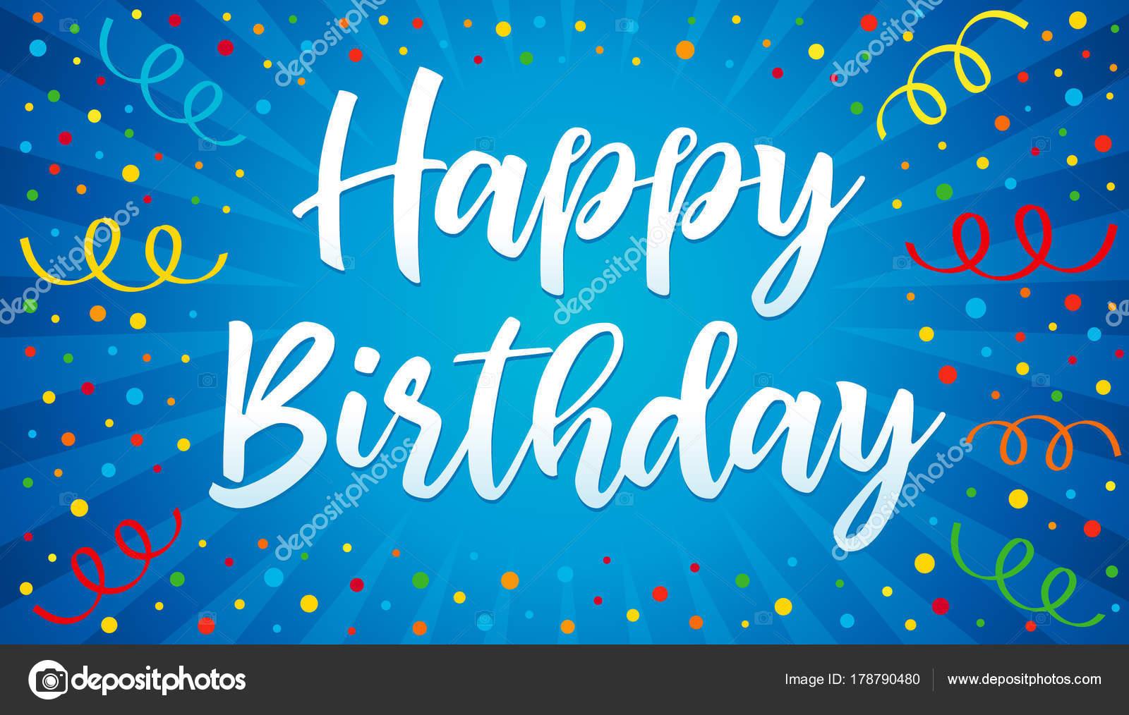 Letras Feliz Cumpleaños Confeti Colores Cinta Azul Feliz Cumpleaños ...