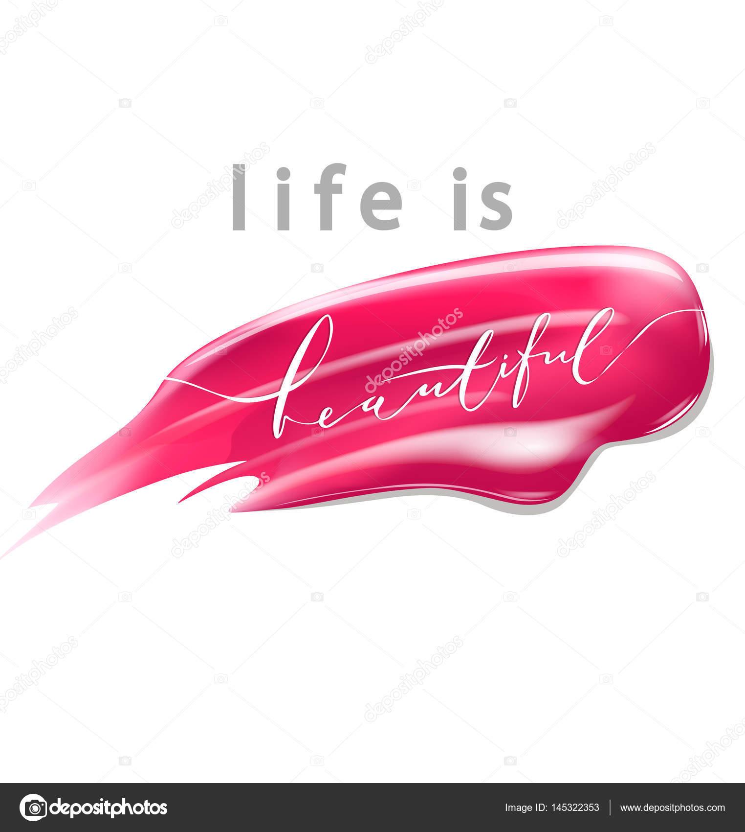 Frases De Belleza Cosmeticos La Vida Es Bella Letras De