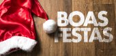 boas festas (Happy Holidays in Portuguese)