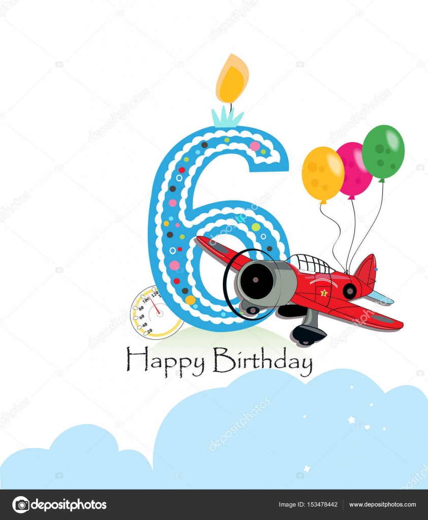 Sixth Birthday Greeting Card Air Plane And Balloon Happy Birthday
