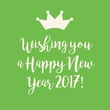 Green Happy New Year 2017 card with a crown