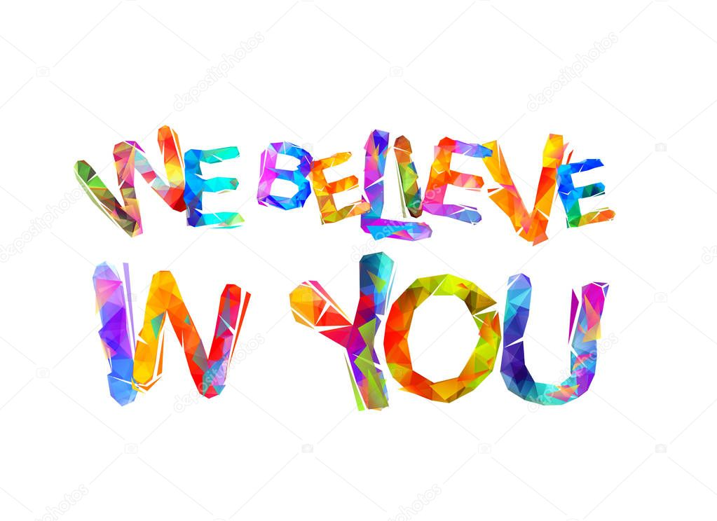 Wir Glauben An Dich