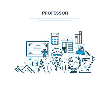 Professor, education. Training, distance learning, technology, knowledge, teaching and skills.