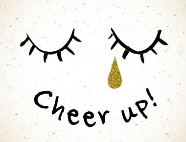 eyes with teardrop and lettering Chin up