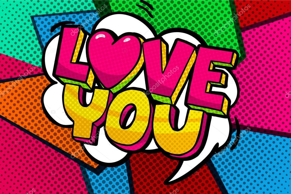 Love you word bubble. Message in pop art comic style clipart vector