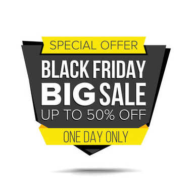 Black Friday Sale Banner Vector. Up To 50 Percent Off Friday Badge. Crazy Sale Poster. Isolated Illustration