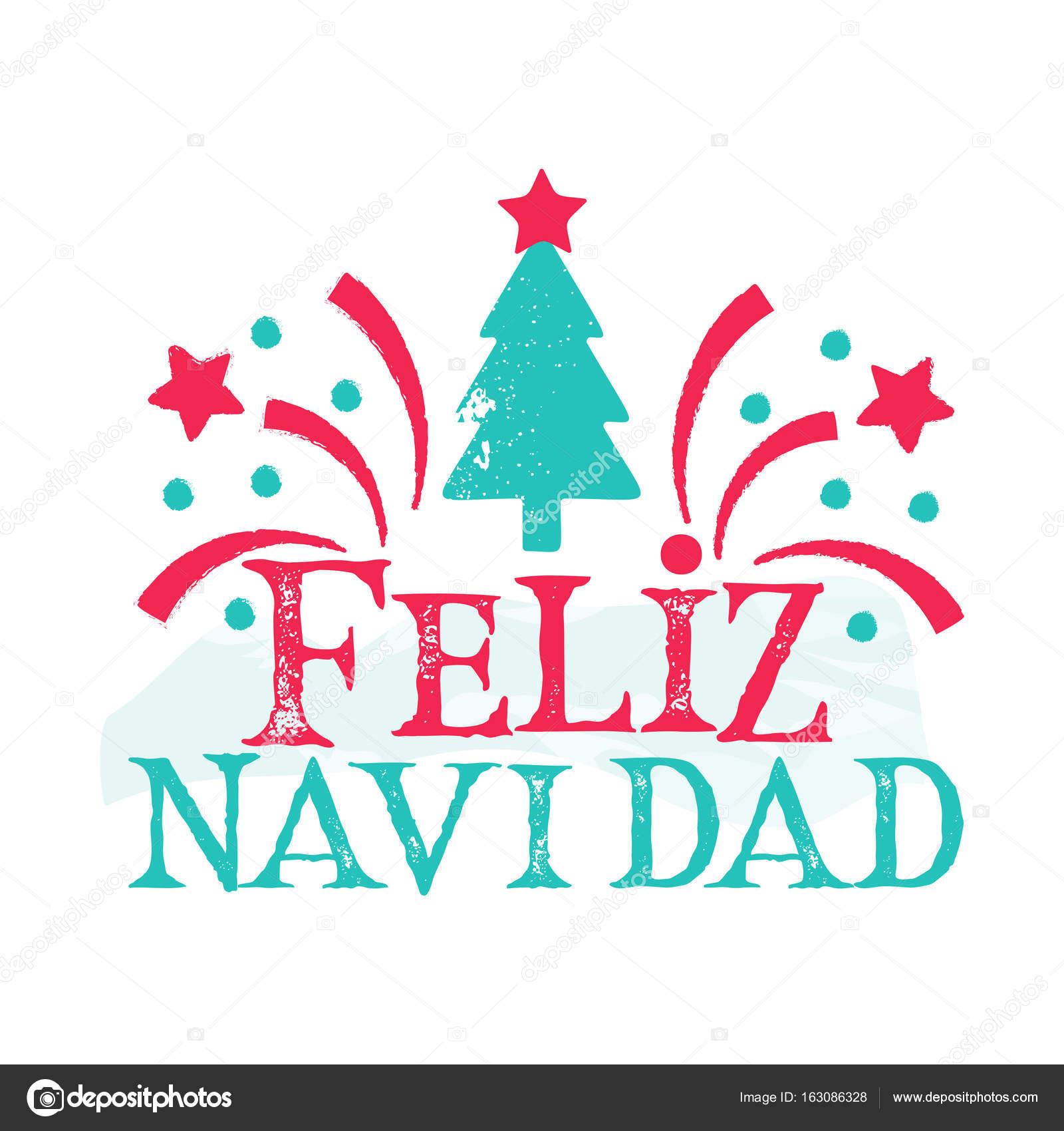 Merry Christmas In Spanish.Feliz Navidad Merry Christmas Spanish Language Stock
