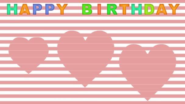 Happy birhtday animovaný banner v retro stylu, růžové pruhy a pohybující se svlékl srdce, animovaný vícebarevné dopisy,